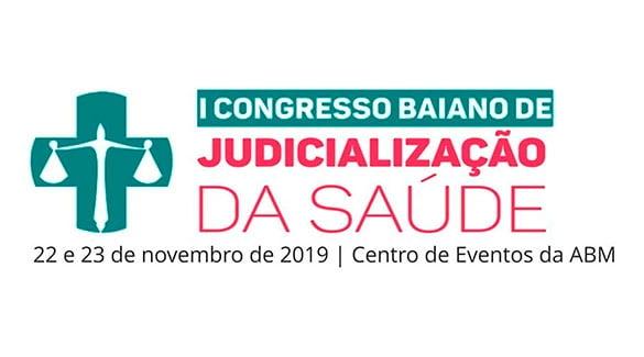 ABM vai realizar I Congresso Baiano de Judicialização da Saúde