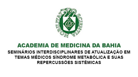 ABM sedia Primeiro Seminário Interdisciplinar da Academia de Medicina da Bahia