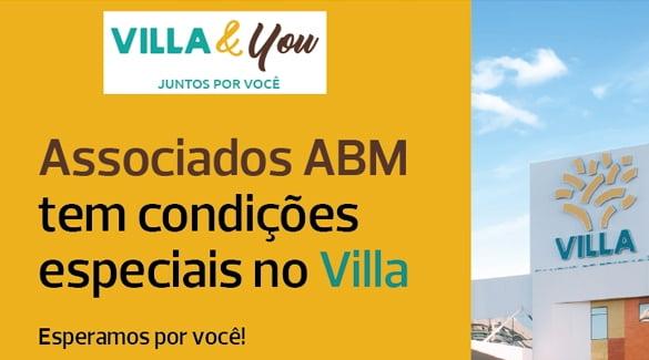 Associados ABM tem condições especiais no Villa