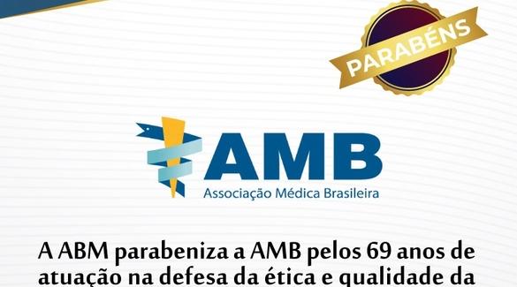 ABM parabeniza a AMB pelos seus 69 anos
