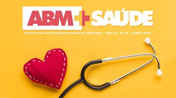 A edição 46 da Revista ABM+Saúde já está disponível, totalmente digital
