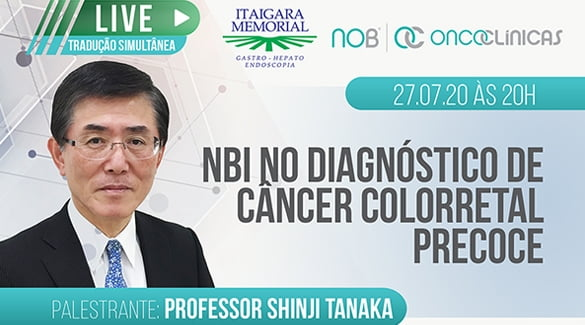 Live Itaigara Memorial - NBI no diagnóstico de câncer colorretal precoce