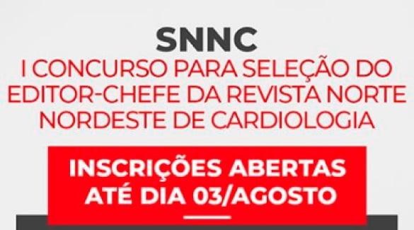 I concurso para seleção do Editor-Chefe da Revista Norte Nordeste de Cardiologia