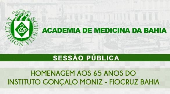 Homenagem aos 65 anos do Instiuto Gonçalo Moniz - Fiocruz Bahia