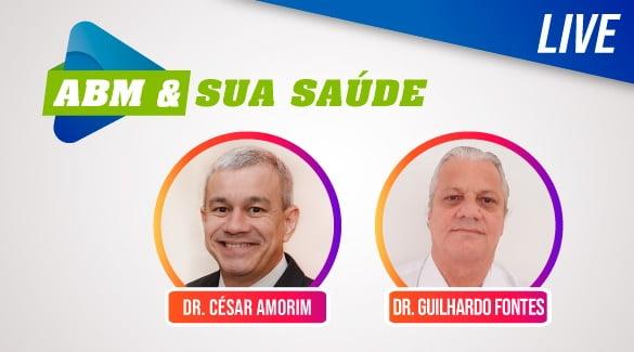 A Live ABM & Sua Saúde traz nesta quinta o Dr. Guilhardo Fontes para falar sobre Doenças Respiratórias