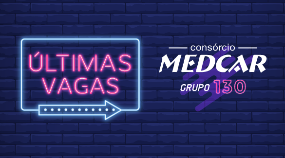 Últimas vagas do Grupo 130 do consórcio ABM MedCar!!
