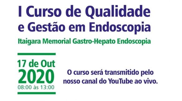 I curso de qualidade e gestão em endoscopia