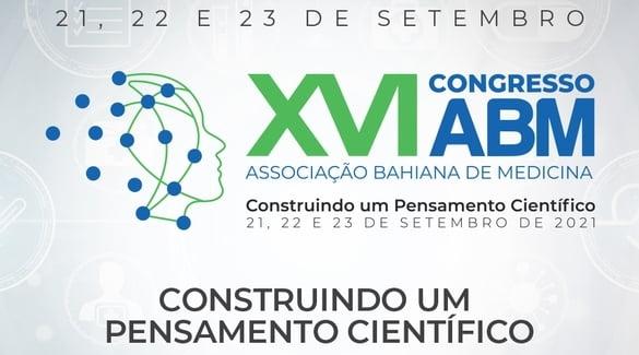 Não perca o segundo e terceiro dias do XVI Congresso da ABM! Inscreva-se já