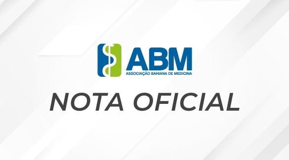 Nota oficial da ABM sobre investigação de presidente do CFM na CPI da Covid