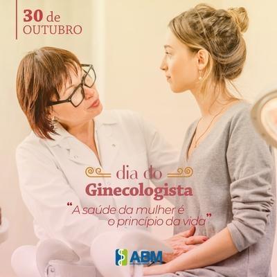 Homenagem da ABM a todos os Ginecologistas. Parabéns pelo seu dia!