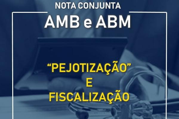 Nota conjunta da ABM e AMB sobre pejotização e fiscalização