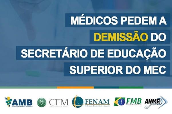 Médicos Pedem a Demissão do Secretário de Educação Superior do MEC